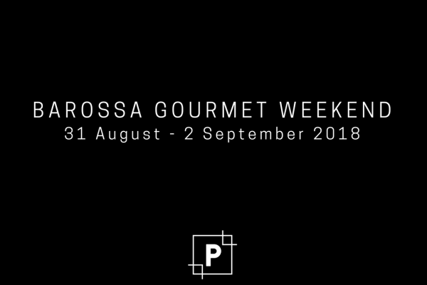 Barossa Gourmet Weekend is fast approaching