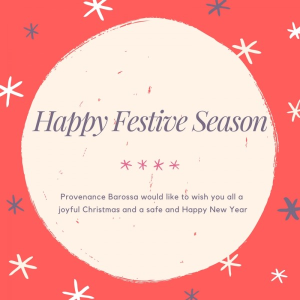 Happy Festive Season from Provenance Barossa