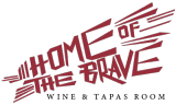 Home of the Brave Wine & Tapas Room logo